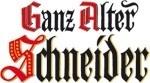 Ganz Alter Schneider